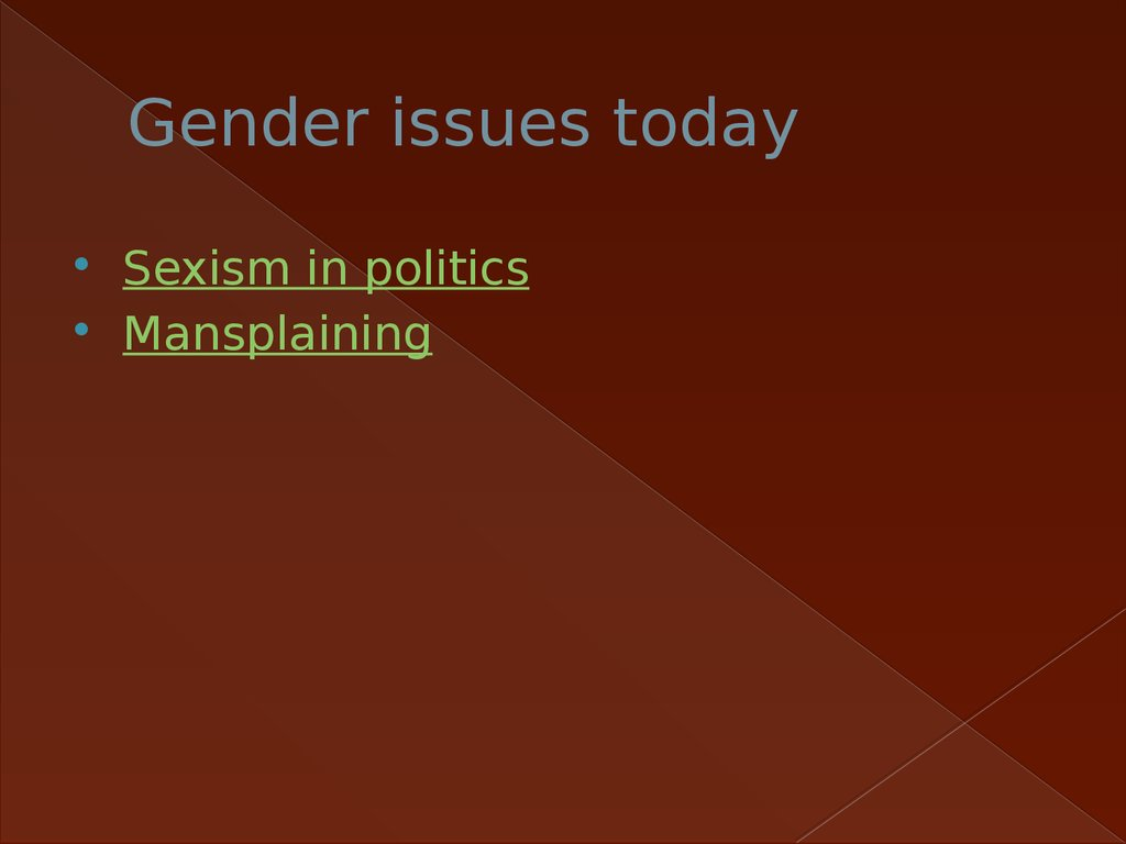 Gender issues today