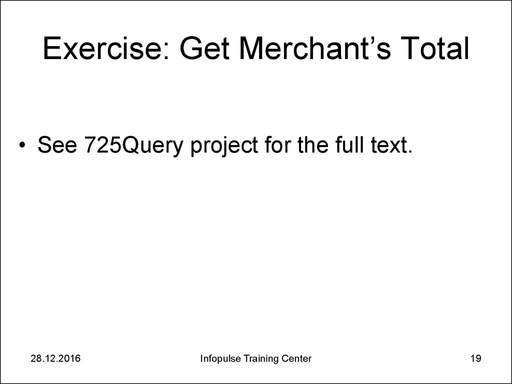 Exercise: Get Merchant's Total
