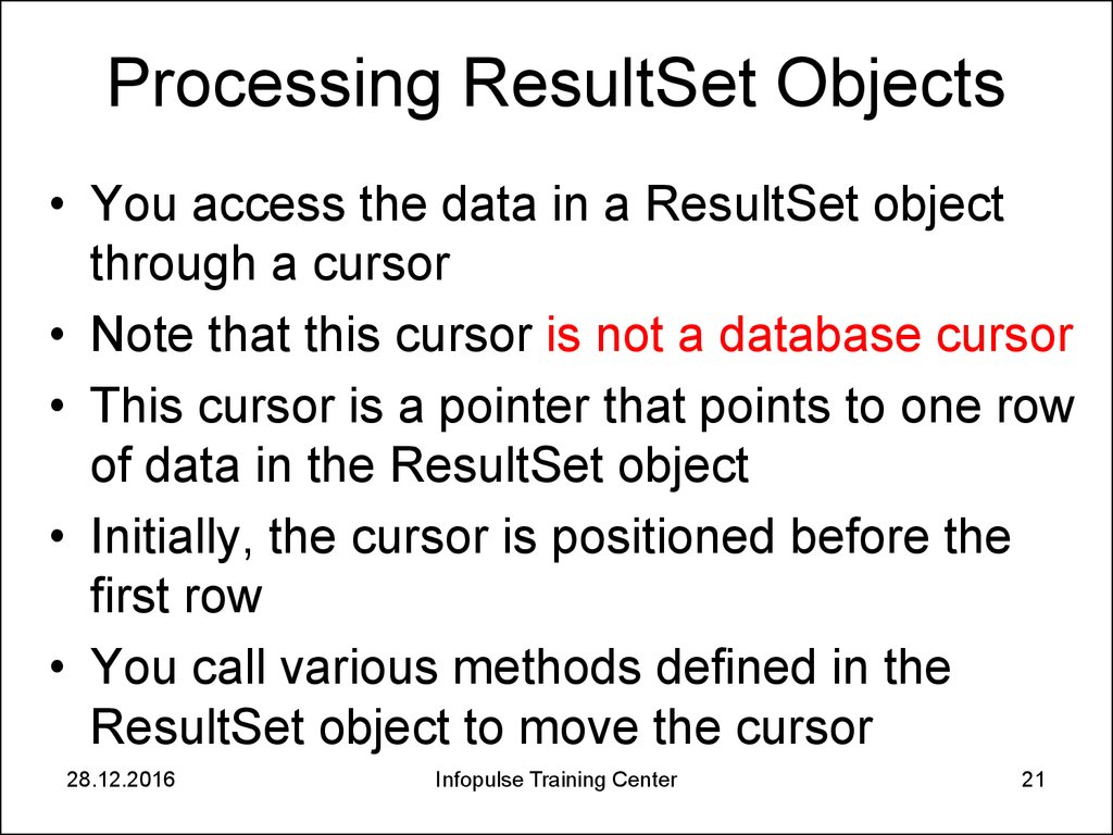 Processing ResultSet Objects