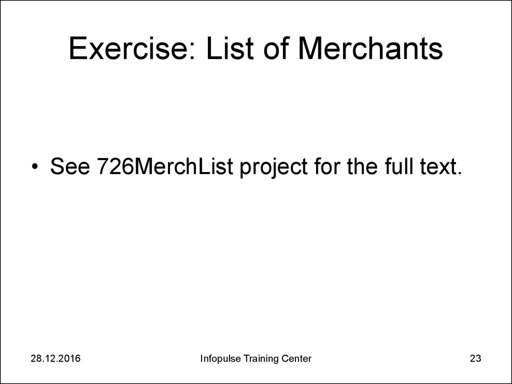 Exercise: List of Merchants