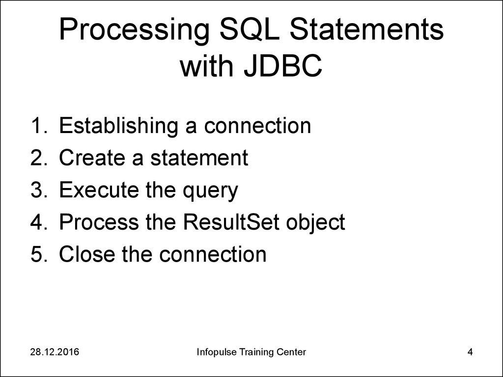 Processing SQL Statements with JDBC