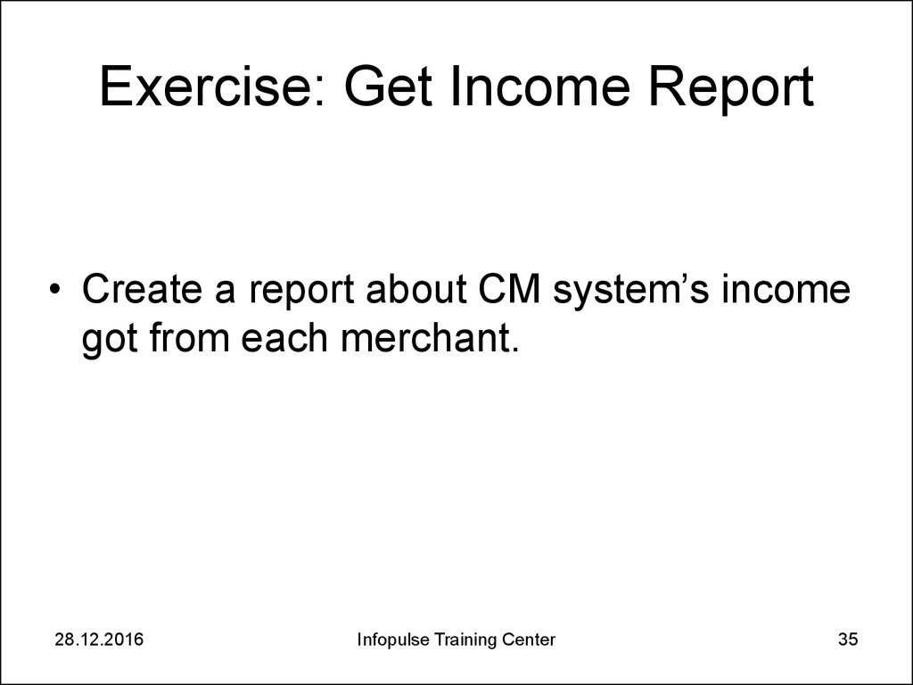 Exercise: Get Income Report