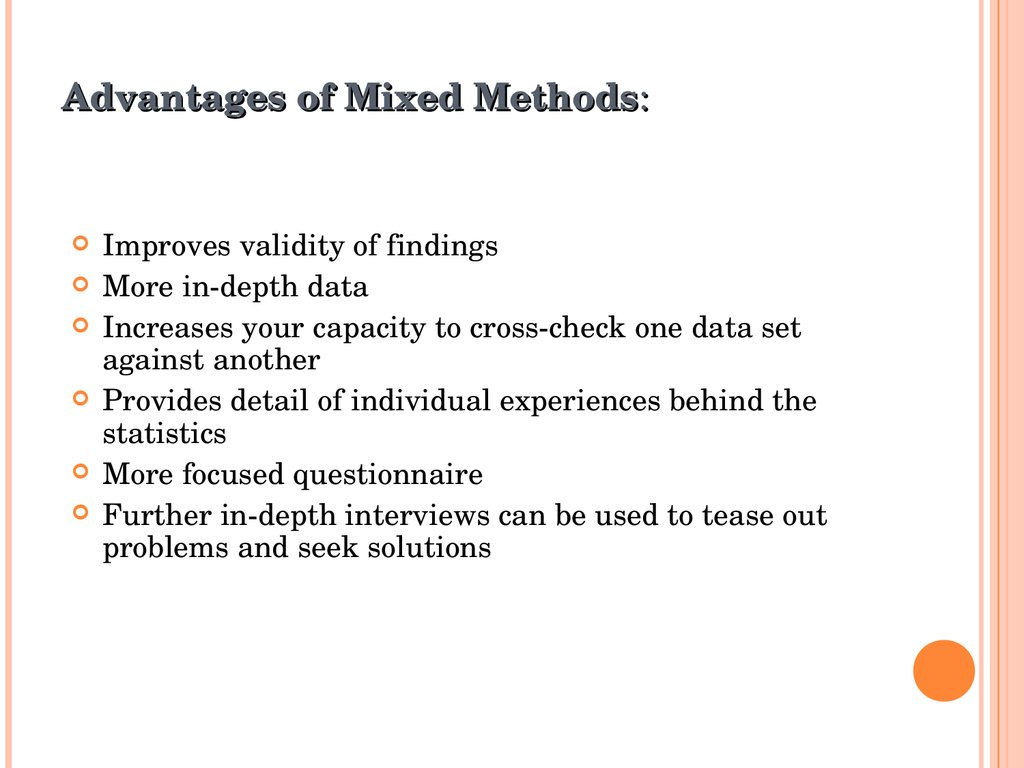 Advantages of Mixed Methods: