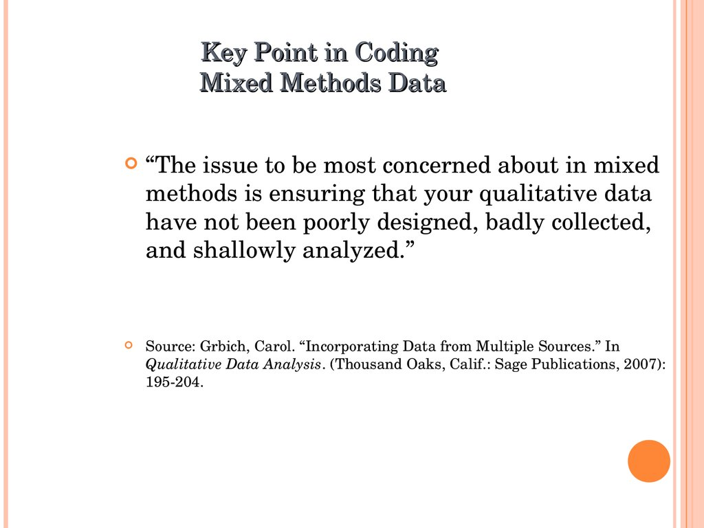 Key Point in Coding Mixed Methods Data