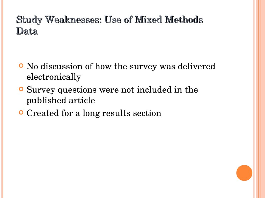 Study Weaknesses: Use of Mixed Methods Data