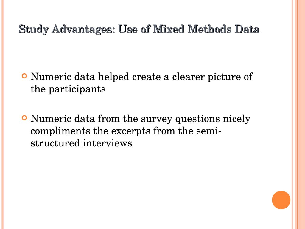 Study Advantages: Use of Mixed Methods Data