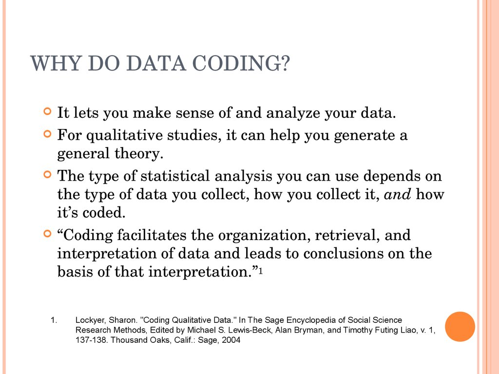 WHY DO DATA CODING?