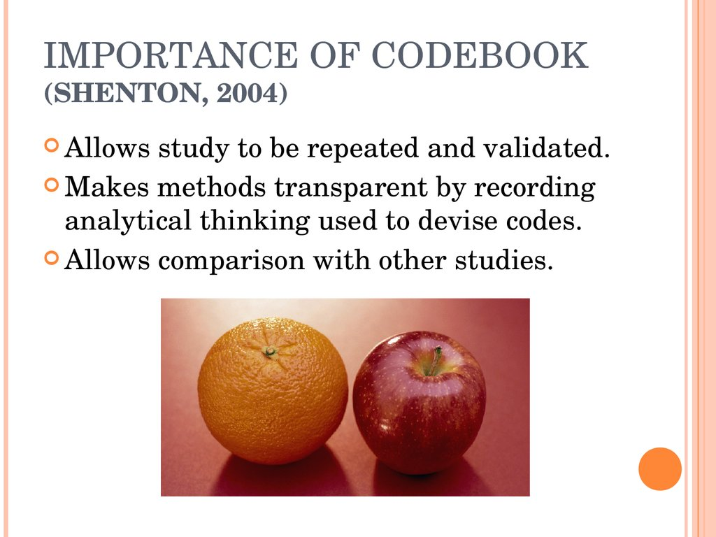 IMPORTANCE OF CODEBOOK (SHENTON, 2004)