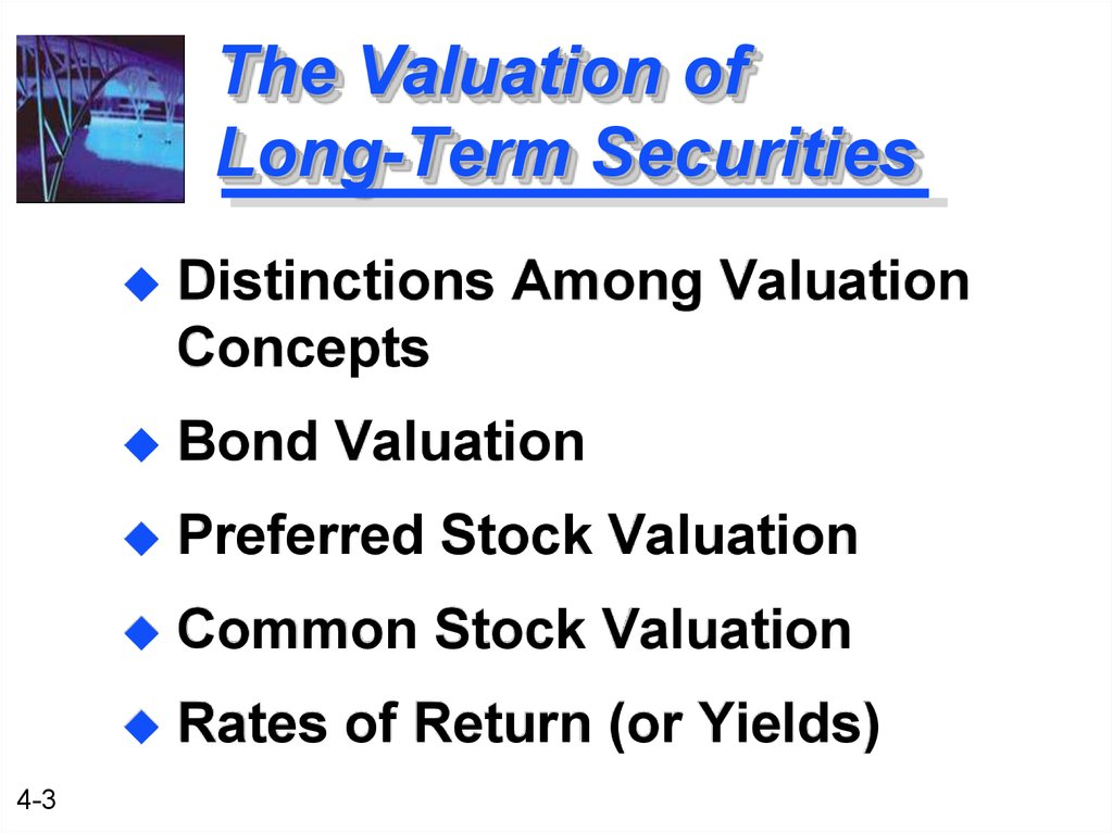 The Valuation of Long-Term Securities