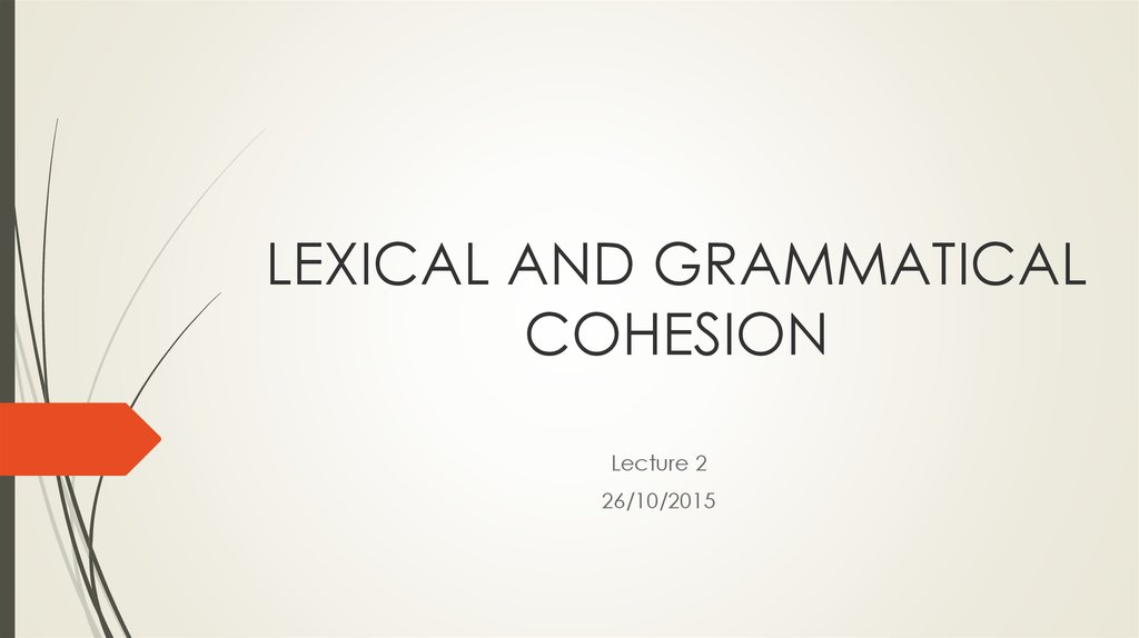 LEXICAL AND GRAMMATICAL СOHESION