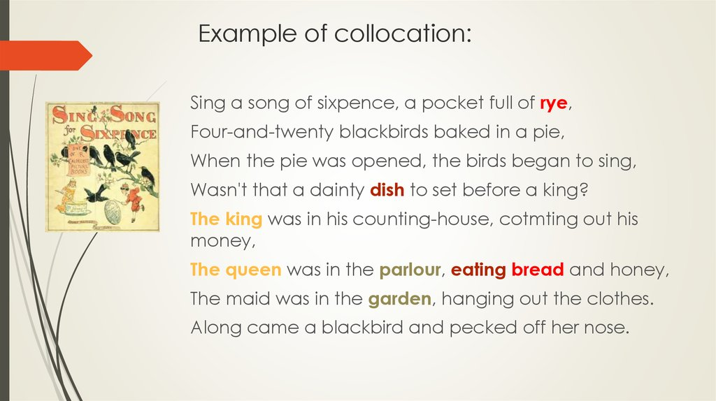 Example of collocation: