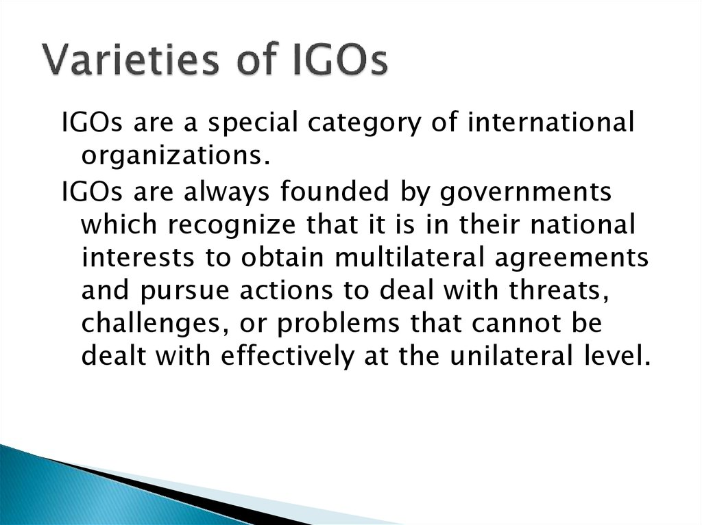 Varieties of IGOs
