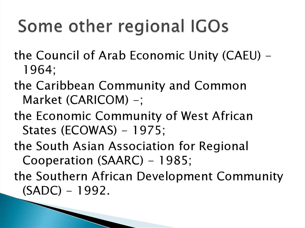 Some other regional IGOs