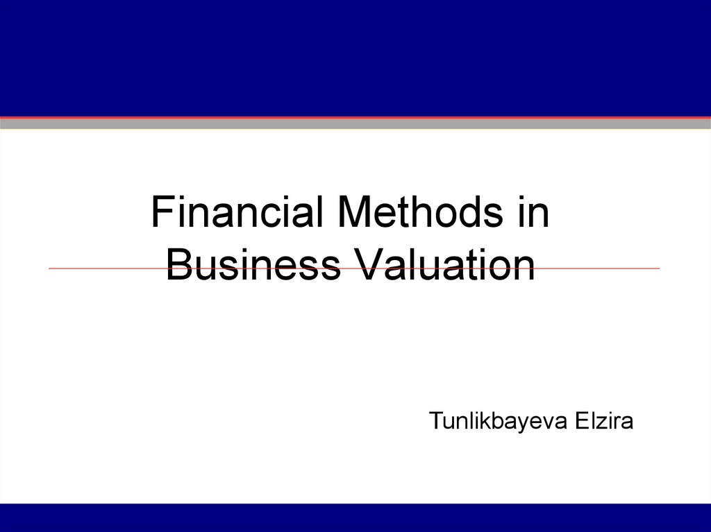 Financial Methods in Business Valuation