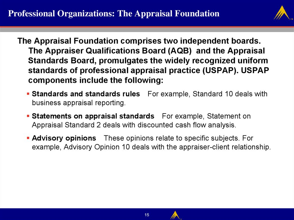 Professional Organizations: The Appraisal Foundation