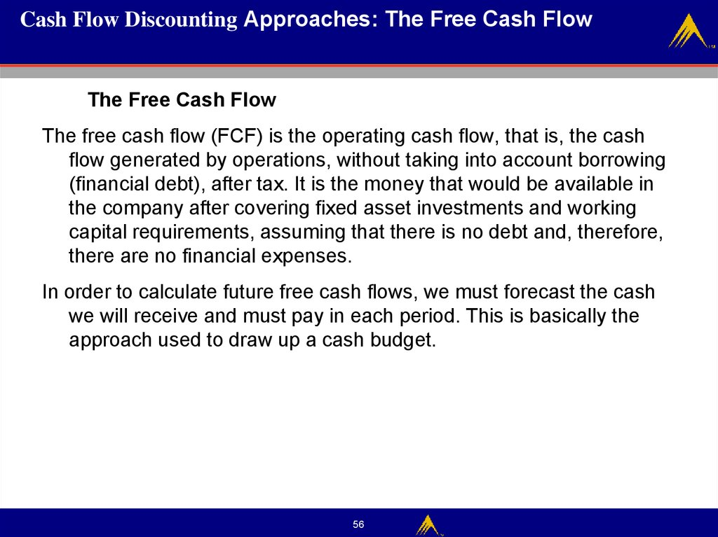 Cash Flow Discounting Approaches: discount rates
