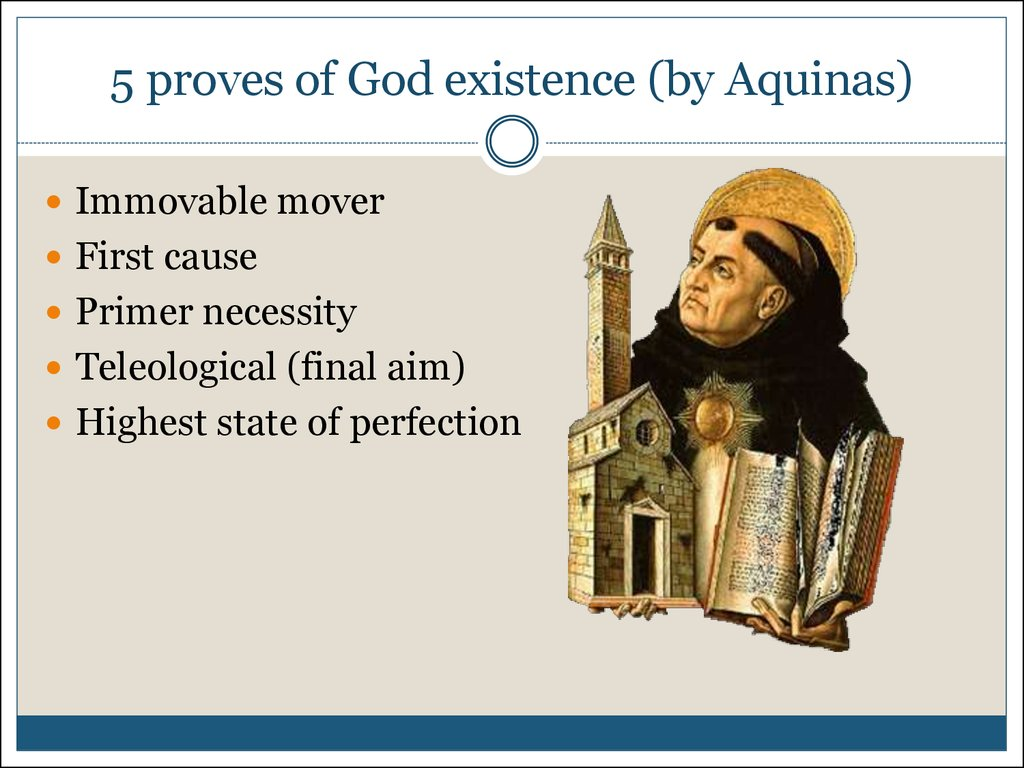 5 proves of God existence (by Aquinas)
