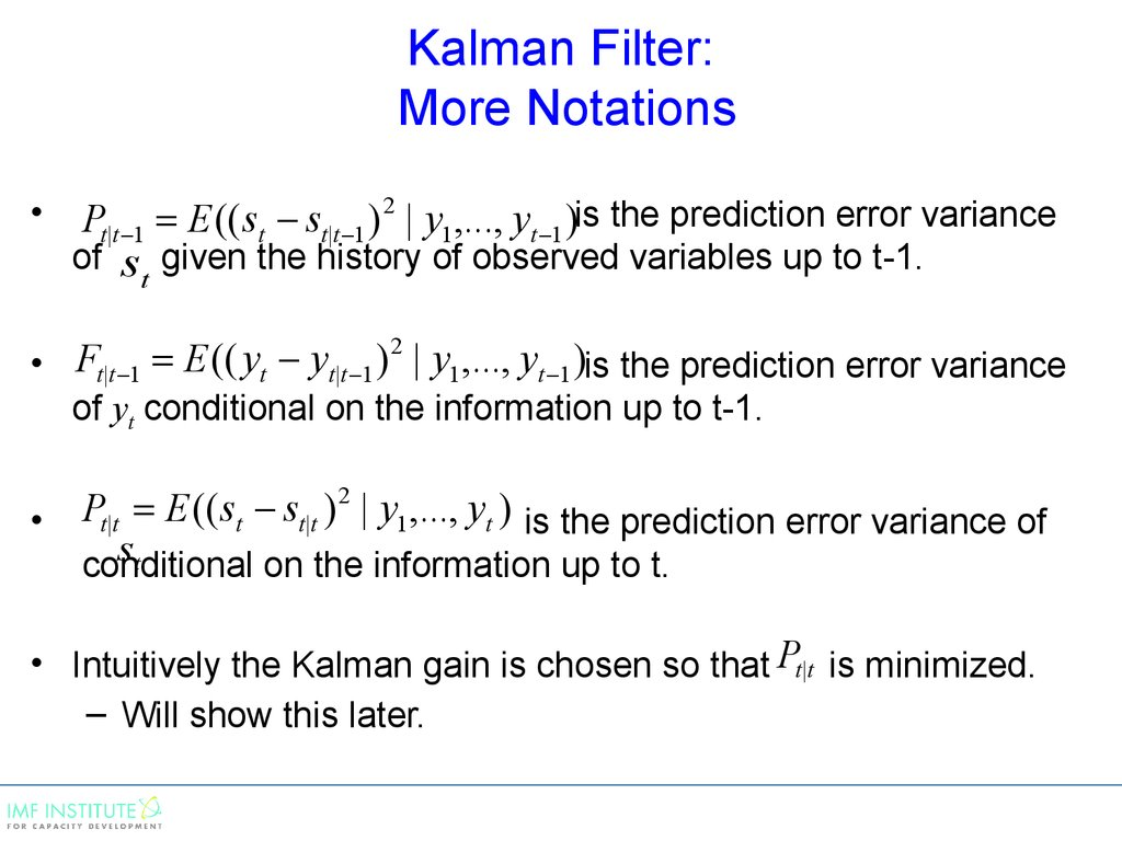 Kalman Filter: More Notations