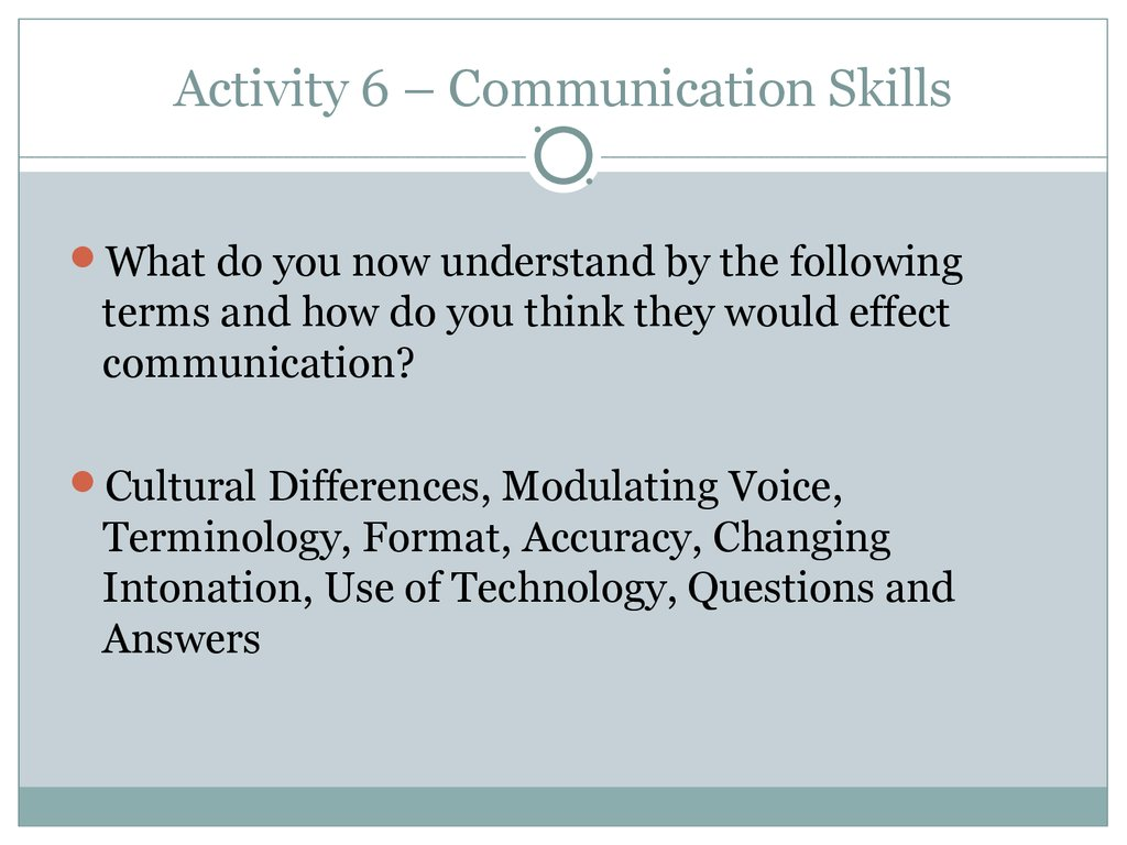 General communication skills  Communication & employability