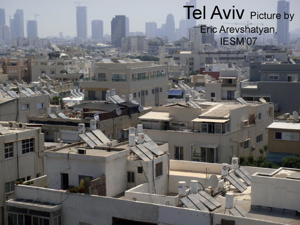 Tel Aviv Picture by Eric Arevshatyan, IESM'07