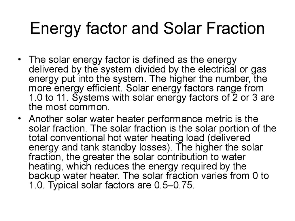 Energy factor and Solar Fraction