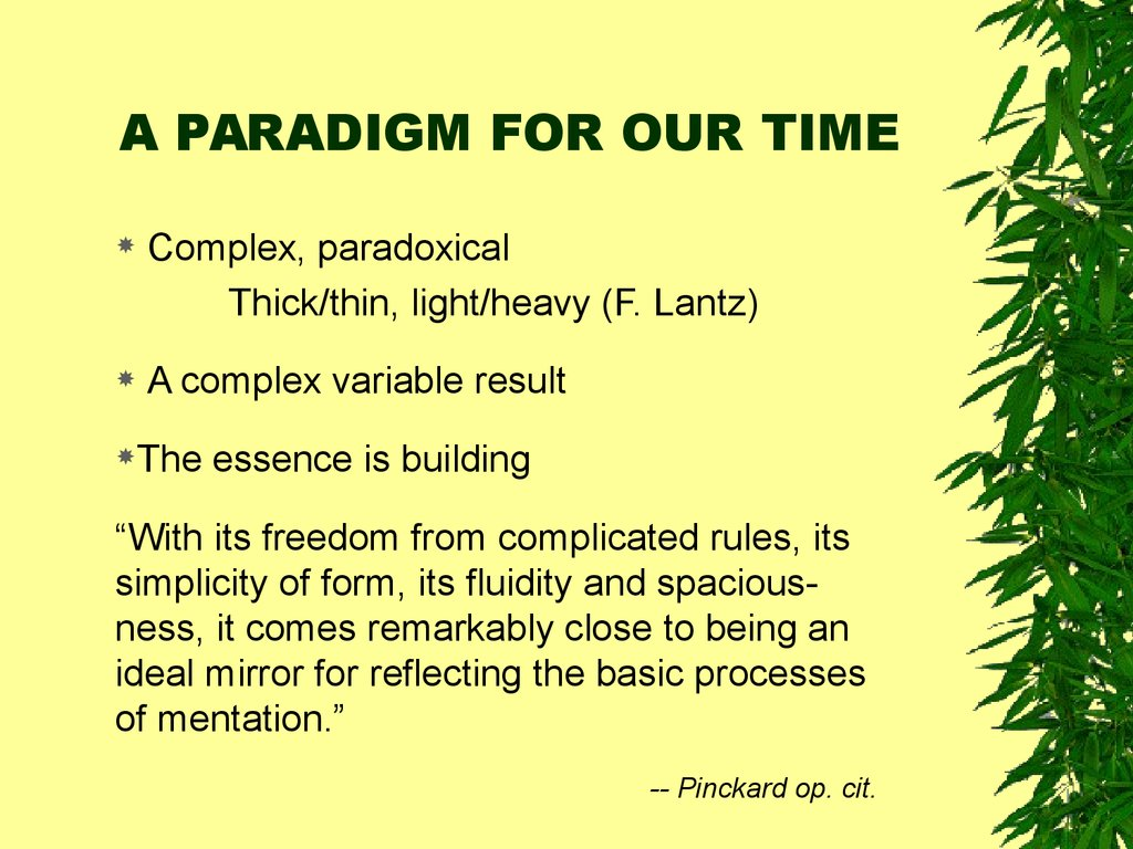 A PARADIGM FOR OUR TIME