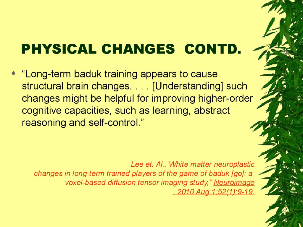 PHYSICAL CHANGES CONTD.