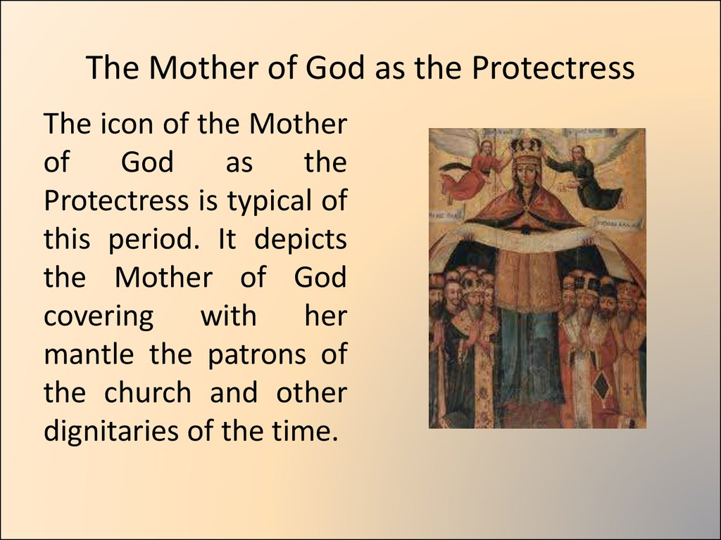 The Mother of God as the Protectress