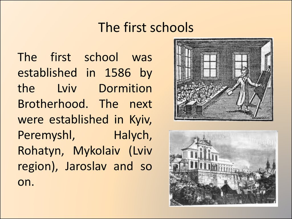 The first schools
