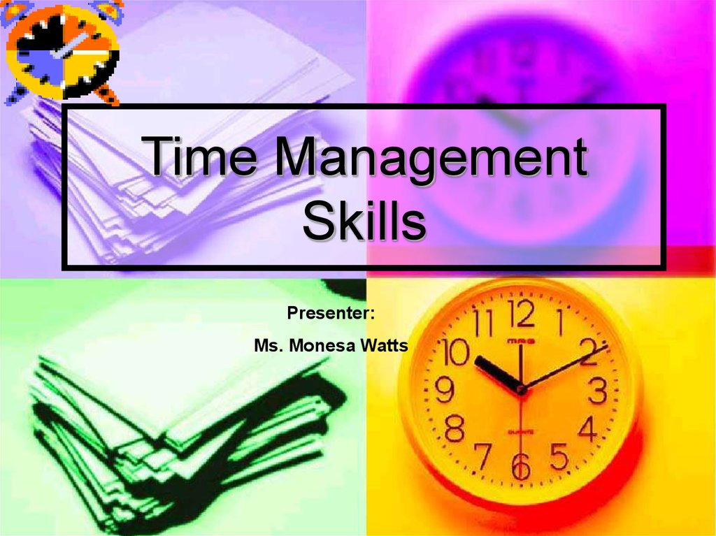time management Time management series time management developing time management skills is a journey that may begin with this guide, but needs practice and.
