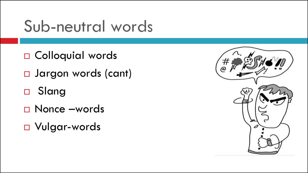 Sub-neutral words