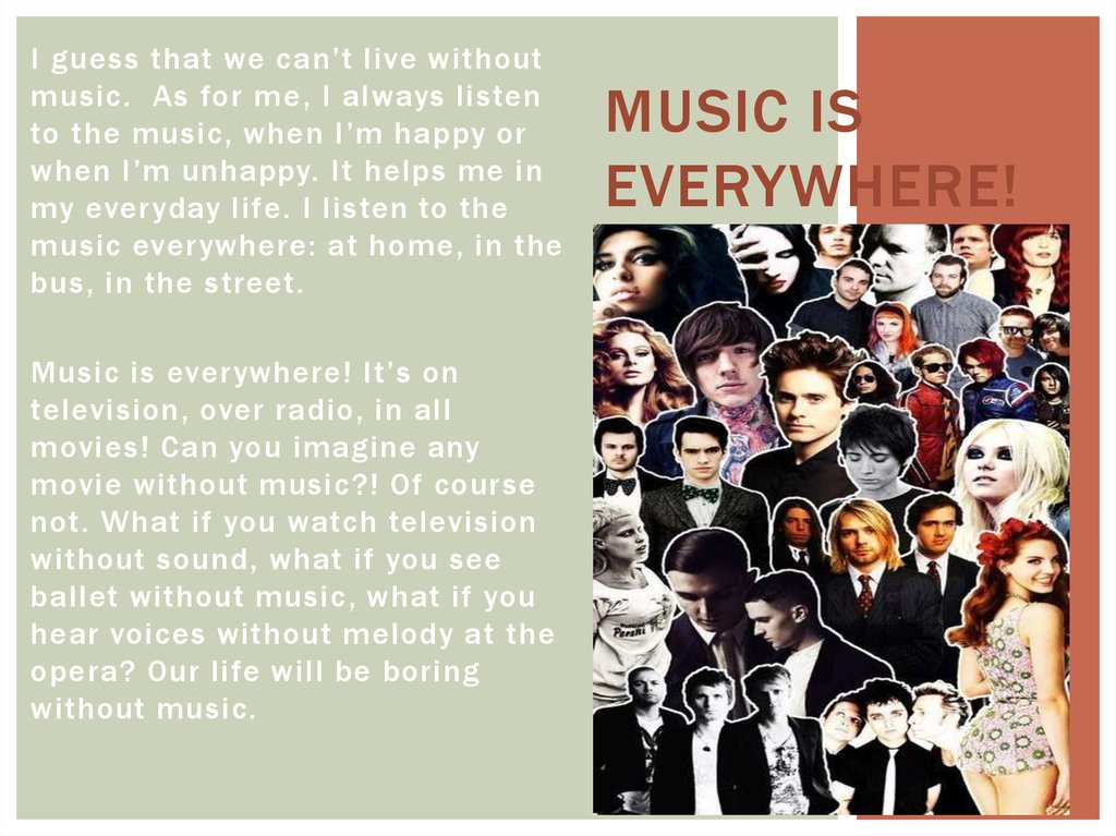Music is everywhere!