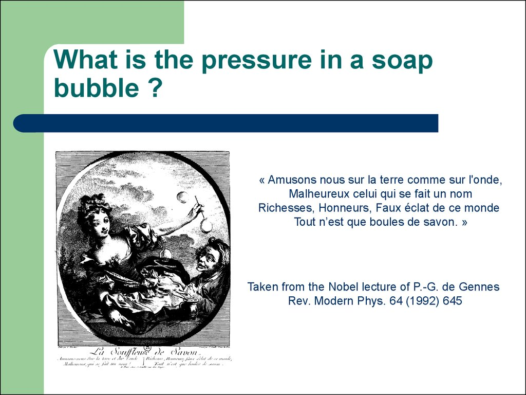 What is the pressure in a soap bubble ?