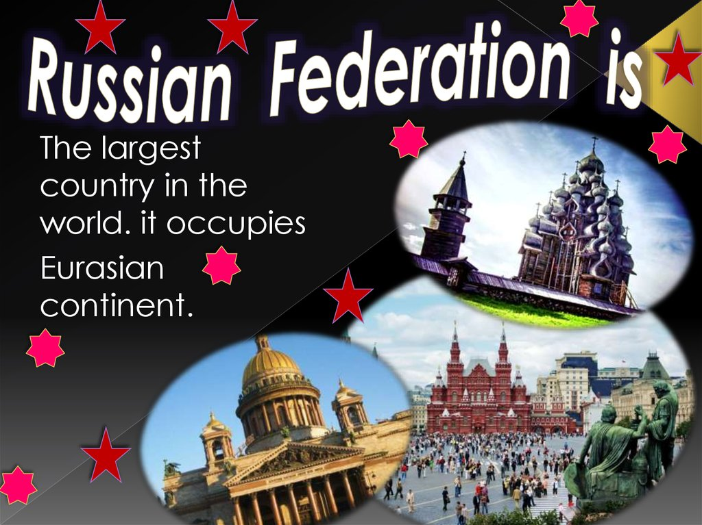 Russian Federation is