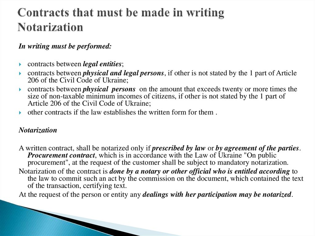 Contracts that must be made in writing Notarization