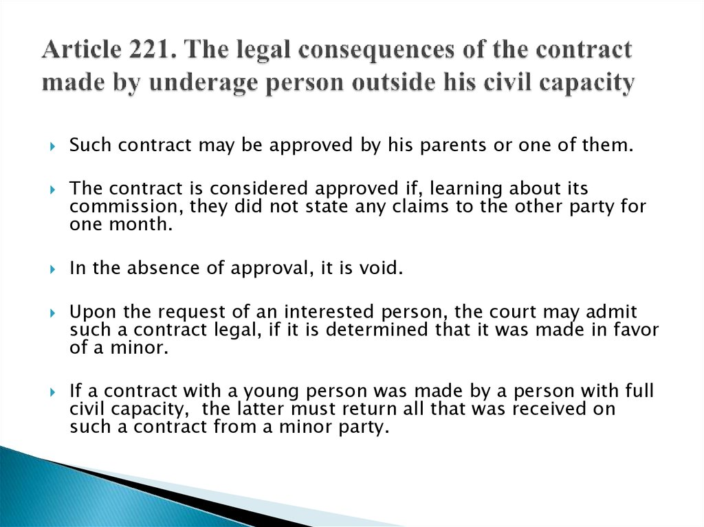 Article 221. The legal consequences of the contract made by underage person outside his civil capacity