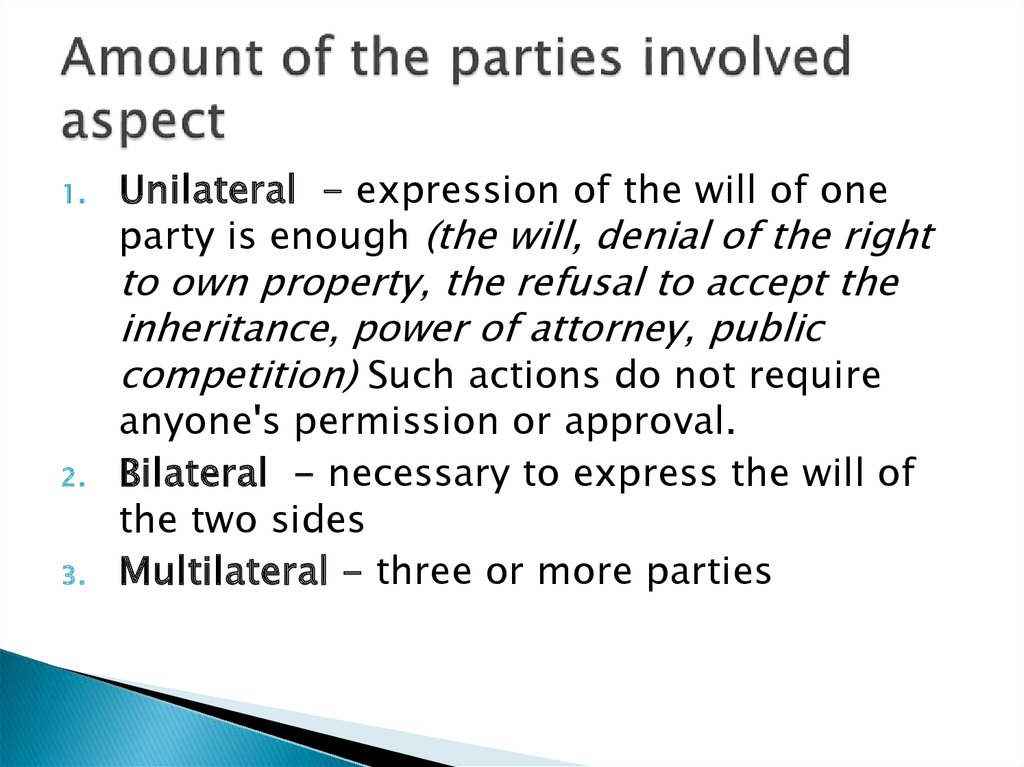Amount of the parties involved aspect