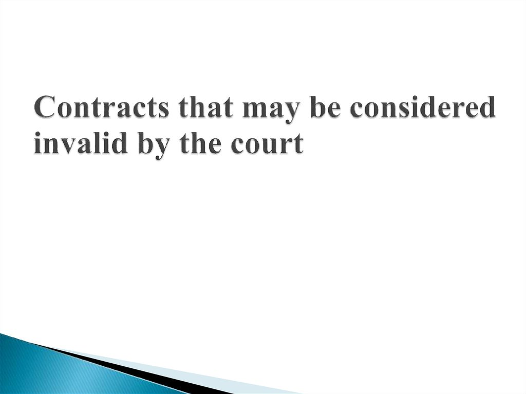 Contracts that may be considered invalid by the court