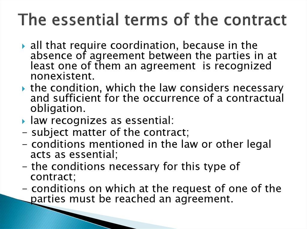 The essential terms of the contract