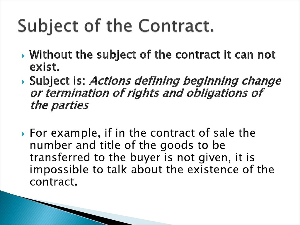 Subject of the Contract.
