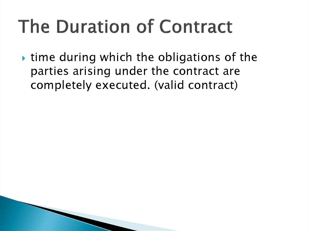 The Duration of Contract