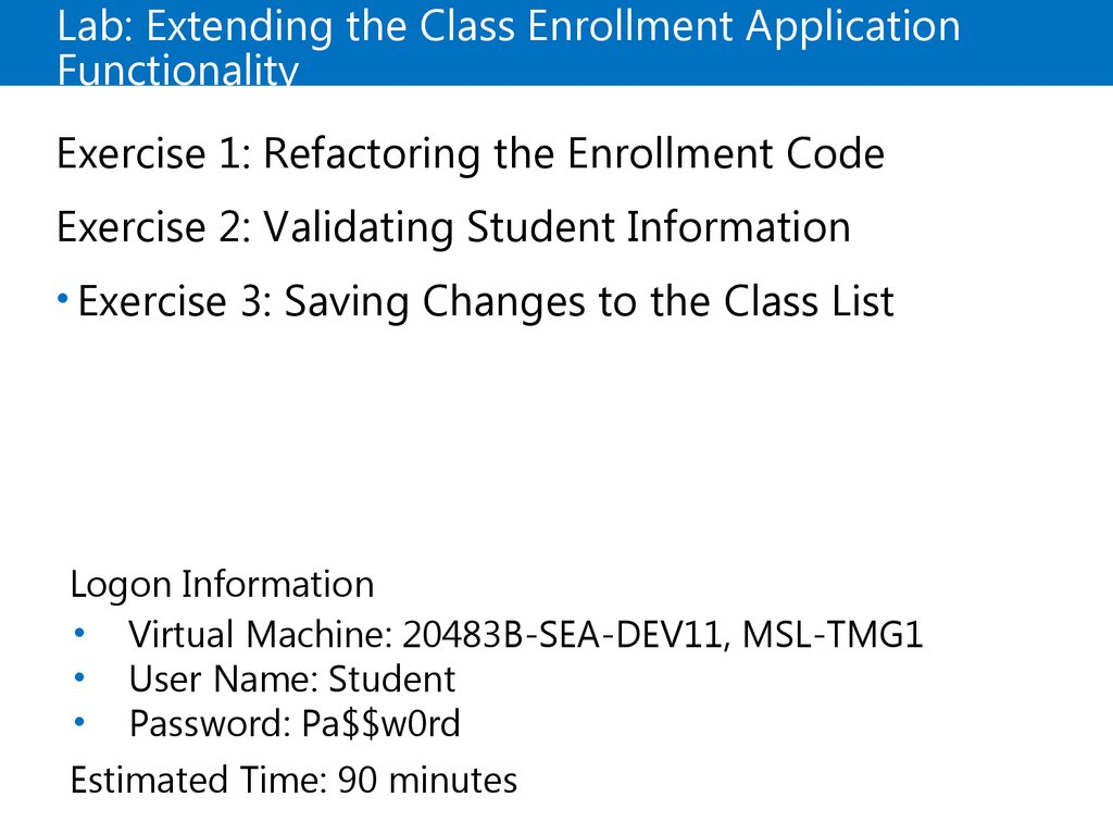 Demonstration: Extending the Class Enrollment Application Functionality Lab