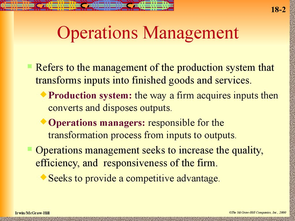 Operations management  Managing quality, efficiency, and