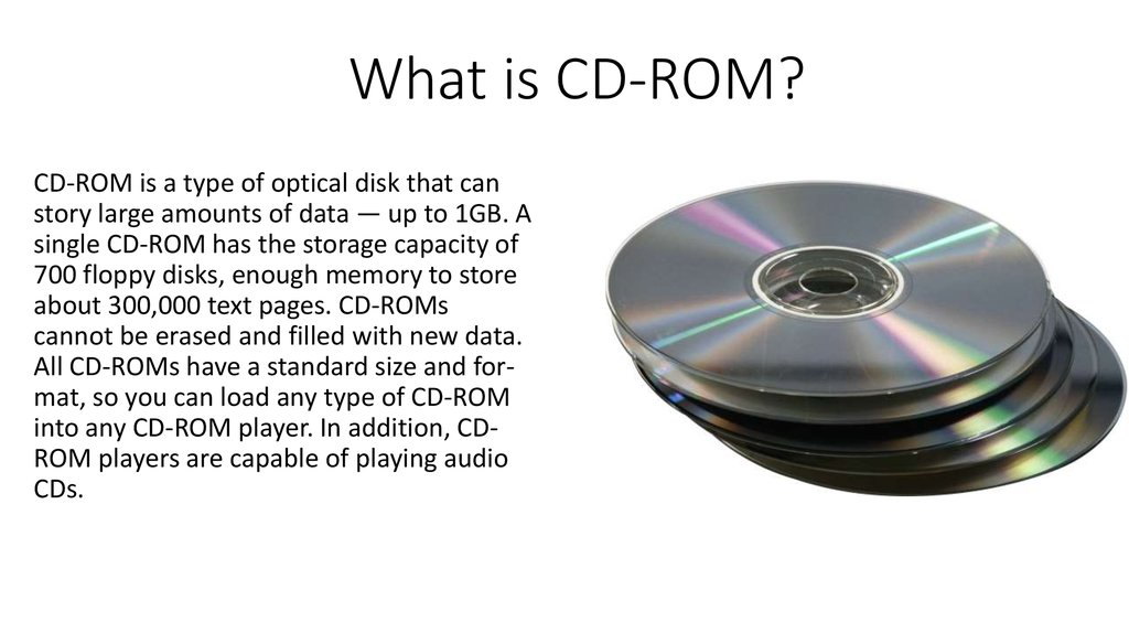 What is CD-ROM?