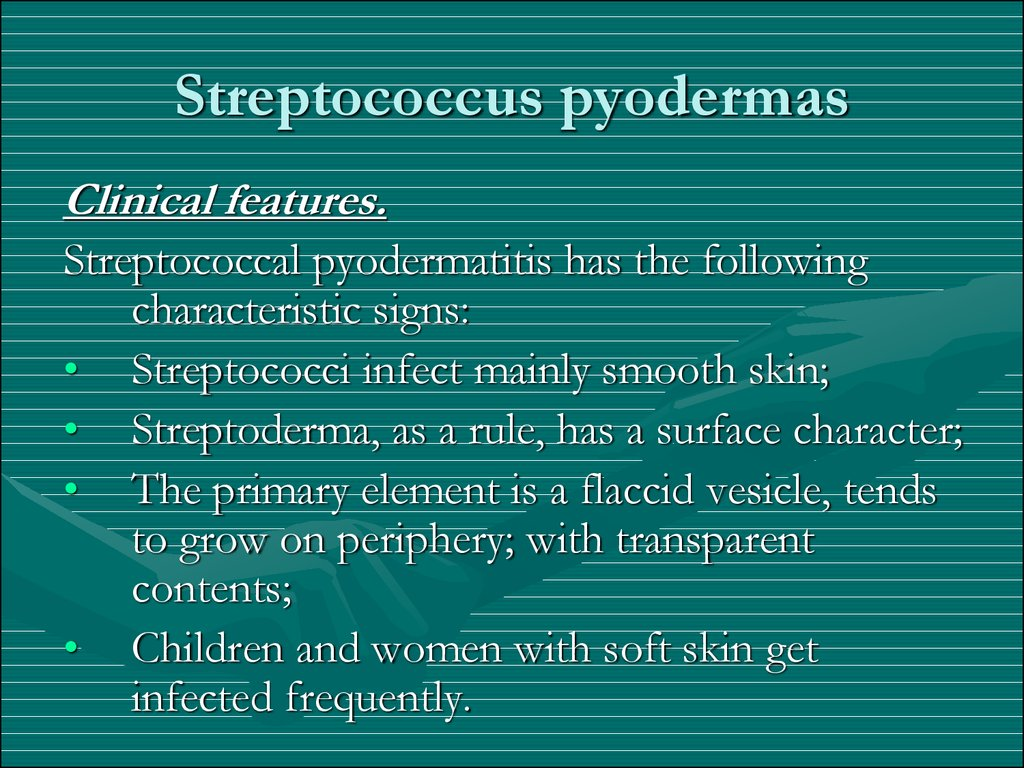 Streptoderma who faced