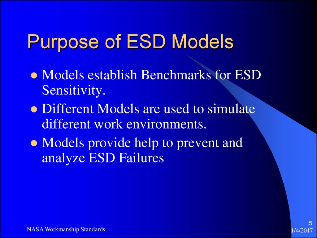 Purpose of ESD Models