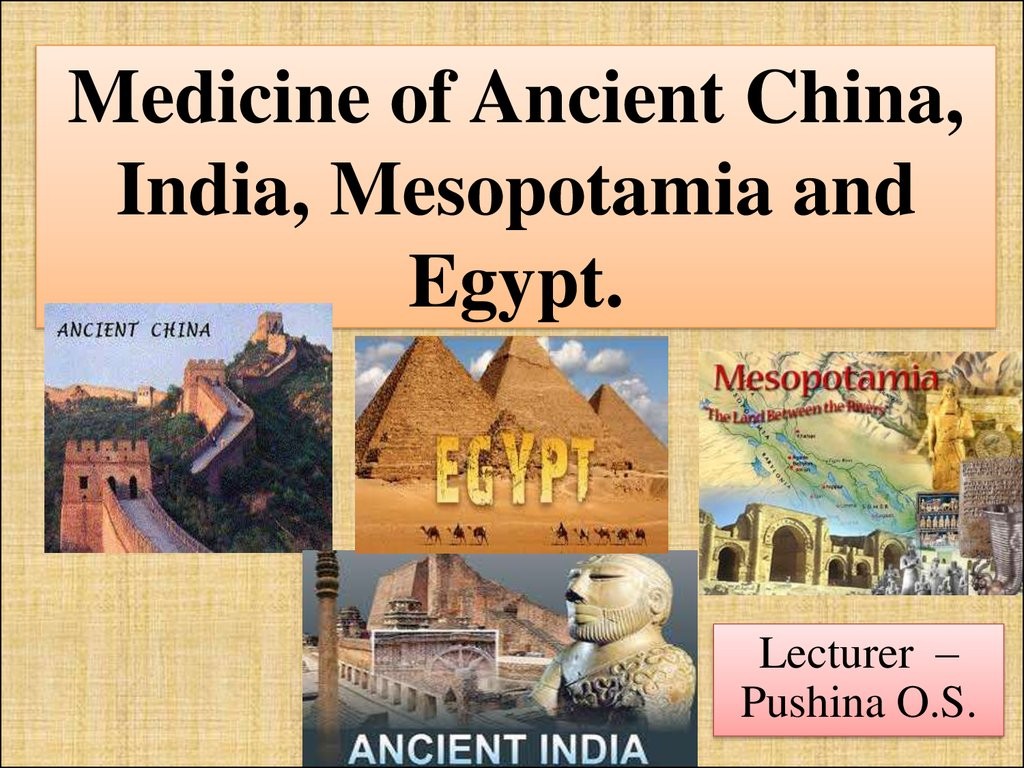 Medicine of ancient china india mesopotamia and egypt medicine of ancient china india mesopotamia and egypt publicscrutiny Images