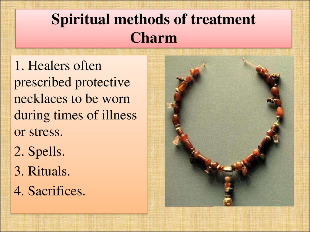 Spiritual methods of treatment Charm