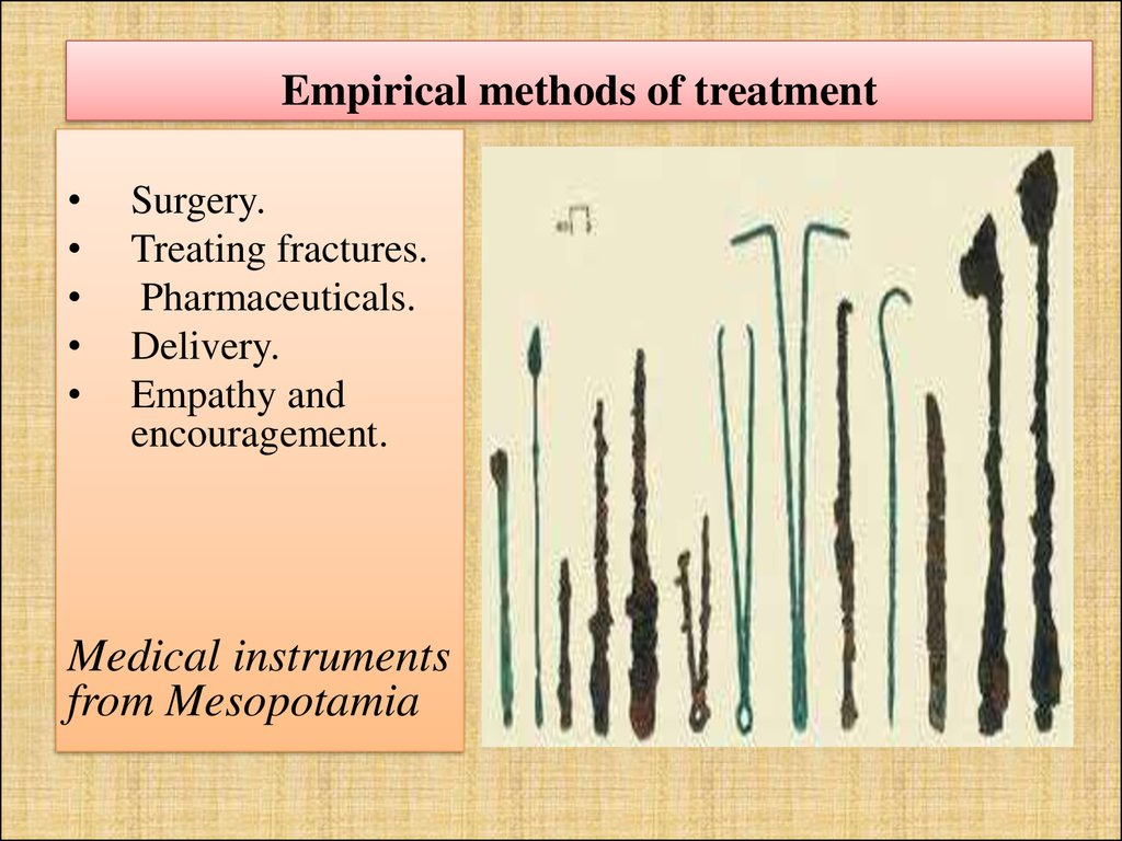 Empirical methods of treatment
