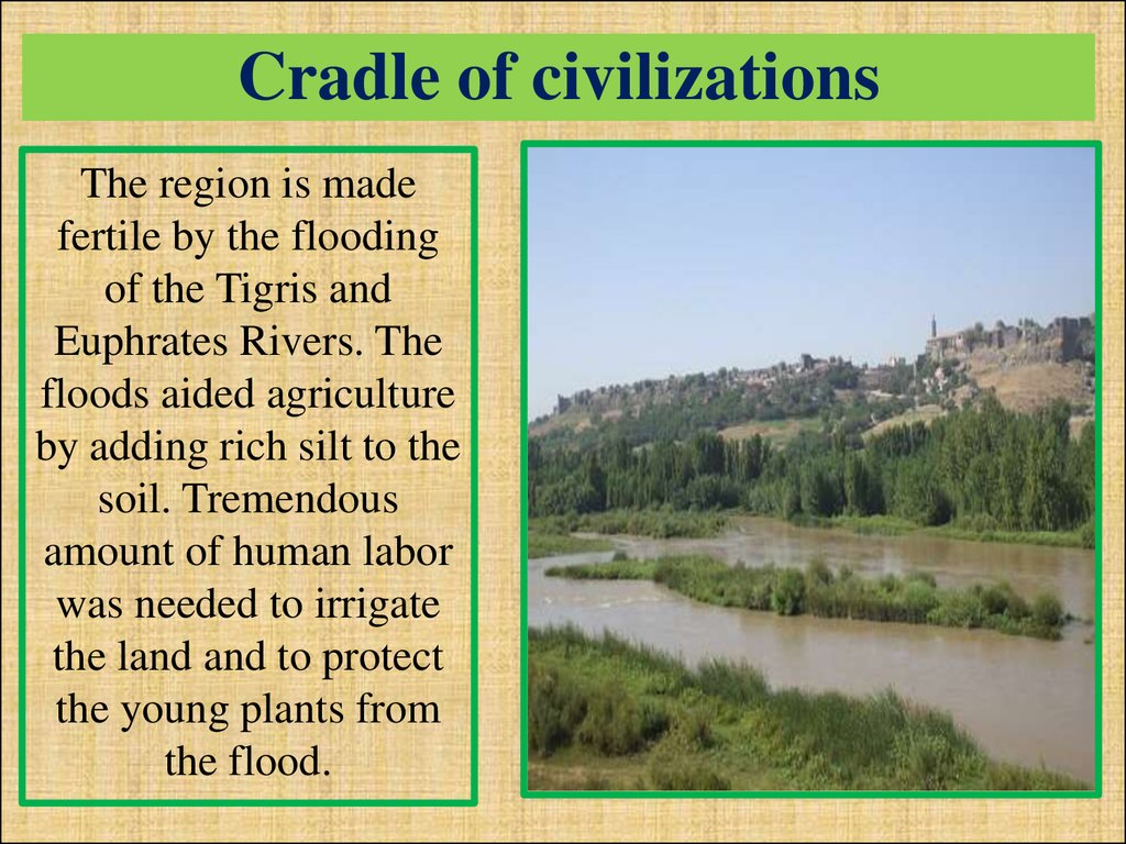 Cradle of civilizations